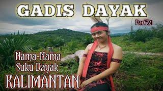 Nama-Nama Suku Dayak Di Kalimantan   Gadis Dayak Part\