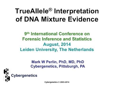 TrueAllele® interpretation of DNA mixture evidence