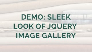 Demo: Sleek Look of jQuery Image Gallery! thumbnail