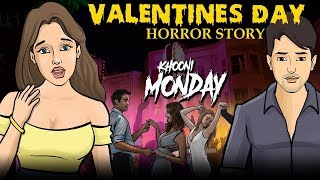 Valentine's Day Horror Story in Hindi | Khooni Monday E23 🔥🔥🔥