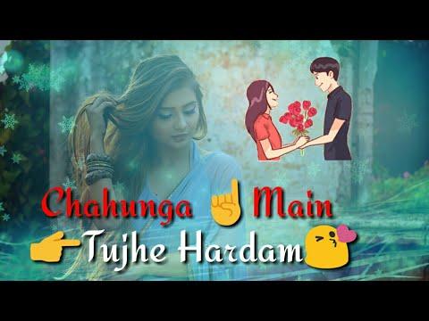 Chahunga Main Tujhe Hardam | New Virson Status | Satyajeet Jena |