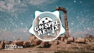 Casa Worship - A Casa É Sua (DJ AJ Remix) [Progressive House Gospel]