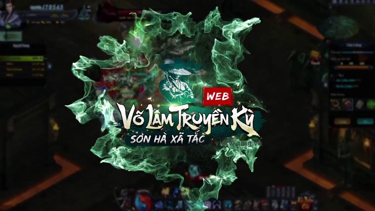 Webgame Võ Lâm Truyền Kỳ VNGhé lộ gameplay cực chất