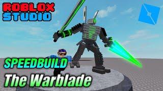 Speed Build : Navarone19 CH Model 8 The Warblade - roblox studio