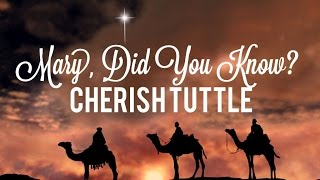 Mary Did You Know Cherish Tuttle Cover