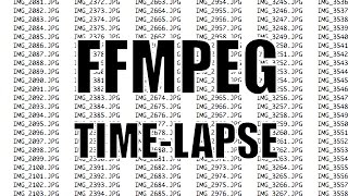 FFmpeg Timelapse: Image sequence to a movie.