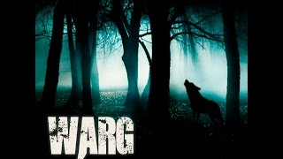 WARG - Back From the Shadows - Trailer