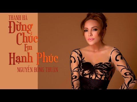 膼峄玭g Ch煤c Em H岷h Ph煤c (Lyrics Video) - Thanh H脿