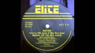 Astra - Wake Up To My Love