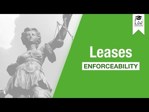 Property Law - Leases: Enforceability