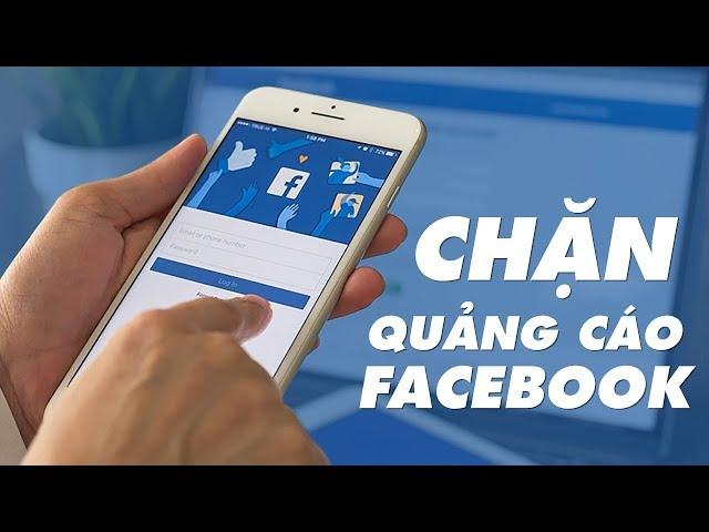 [Điện Thoại Vui TV] Hướng dẫn chặn quảng cáo trên Facebook vĩnh viễn | Điện Thoại Vui