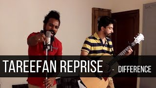 Tareefan Reprise -  Veere Di Wedding cover by DIFFERENCE | Augustine | Abhishrut