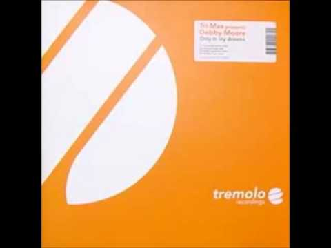 Tri-Max Presents Debbie More - Only In My Dreams (Tommy Pulse Remix)