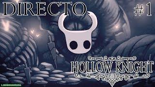 Hollow Knight - Directo #1 - Español - Primeros Pasos - Impresiones - Nintendo Switch