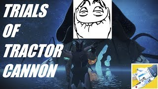 TRIALS OF TRACTOR CANNON ft JustJason. Acid and Epic! Destiny 2