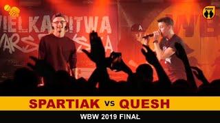 Spartiak  Quesh  WBW 2019 Finał (freestyle rap battle)