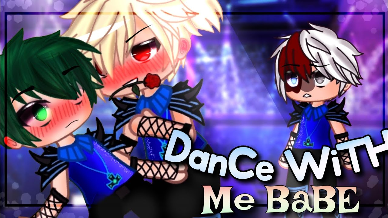 Dance with me Babe||Bakudeku||Full movie||(1,2,3)parts||bkdk movie||bkdk gcmm||ft.@CrAzy WeEB