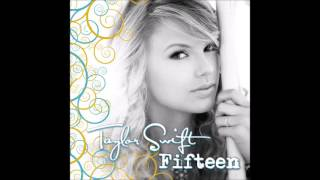 Repeat youtube video Taylor Swift - Fifteen (Audio)