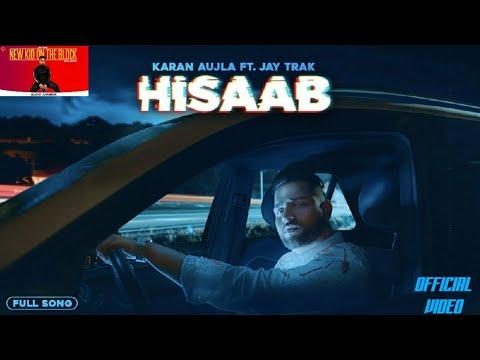 hisaab-||-karan-aujla-【official-video】-||-from-album=new-kid-on-the-block-||-lyrics-in-description