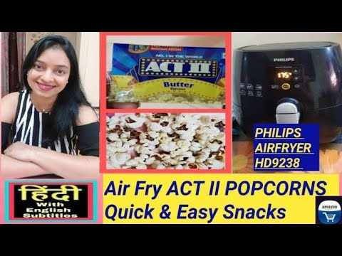 air-fry-act-ii-popcorns-in-philips-air-fryer-hd9238-recipe---in-hindi