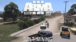 Arma 3: Altis Life - Salt Mining #2