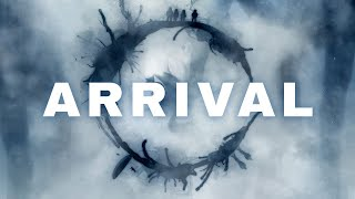 Arrival —  Making Science Fiction Personal