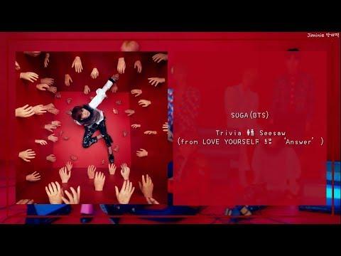 【韓繁中字】SUGA(BTS) - Trivia 轉 : Seesaw