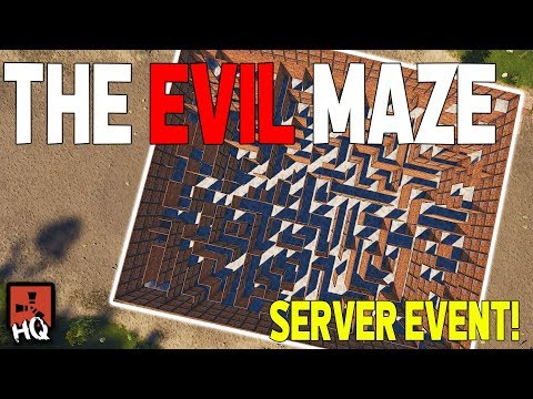 the-evil-maze!---rusthq-server-event-#1