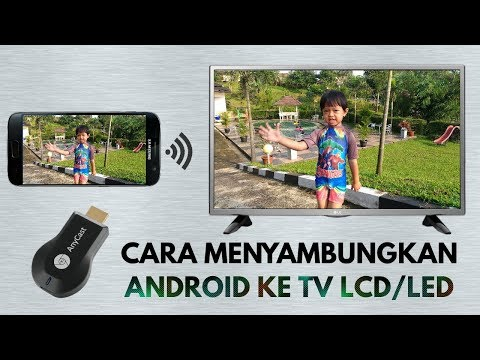 Cara menyambungkan Smartphone Android ke TV dengan Anycast | HP to TV