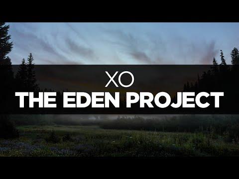 [LYRICS] The Eden Project - XO