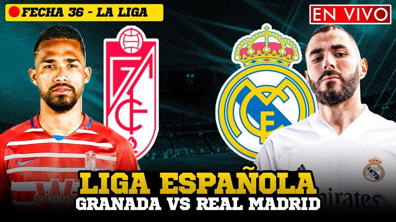 Granada vs. Real Madrid - Reporte del Partido - 13 mayo, 2021 ...