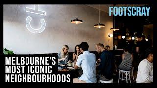 Melbourne's most iconic neighbourhoods | Footscray