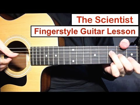 Coldplay - The Scientist | Fingerstyle Guitar Lesson (Tutorial) How ...