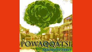 Absolute Zero - Powaqqatsi (Full Album Stream)