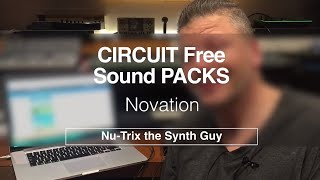 Novation Circuit Free sounds Packs : how to + playback