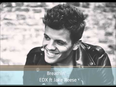 Breathin' - EDX ft Jake Reese (Jaap Reesema)