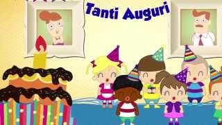 BUON COMPLEANNO: TANTI AUGURI A TE - Canzoni per bambini e bimbi piccoli