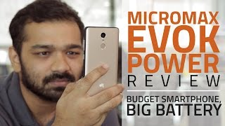 Micromax Evok Power Review | Best Smartphone Under Rs. 7,000?
