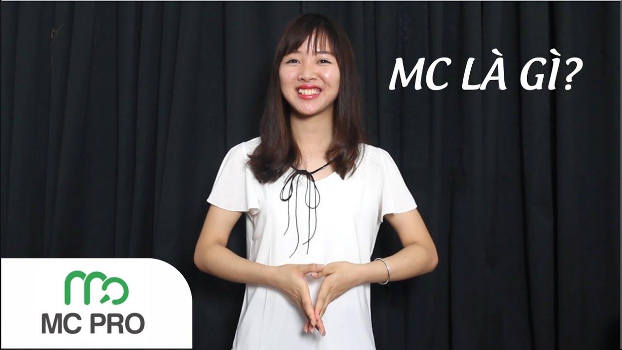 MC là gì? – Chia sẻ về nghề MC | Bao quát các kiến thức liên quan reachit là gì chính xác nhất