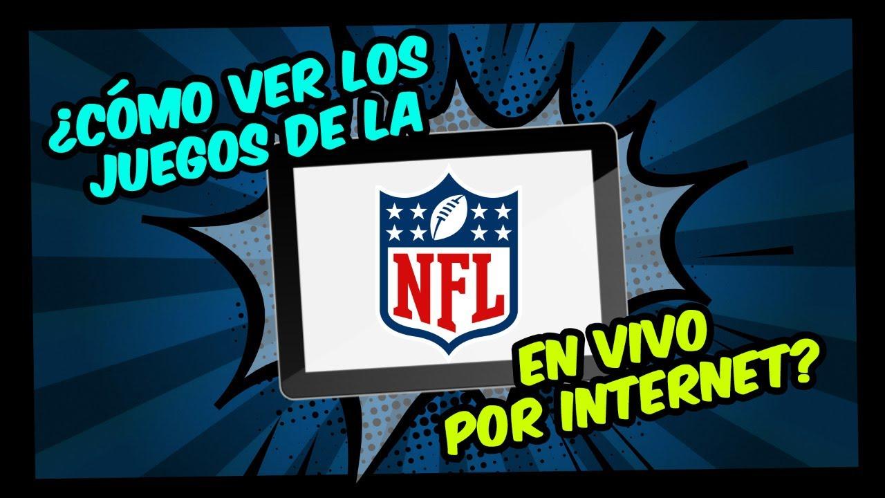 Ver la NFL en vivo por internet