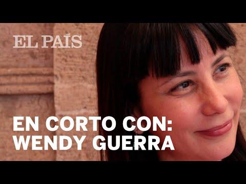 En corto con Wendy Guerra