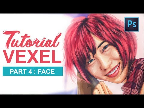 [ Photoshop Tutorial ] Vector Vexel Potrait - PART 4 FACE