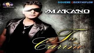 Makano - Tu Cariño (Prod. By Bk)