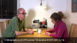Learn Danish with a Danish teacher - Må jeg bede om dit CPR-nummer og adresse