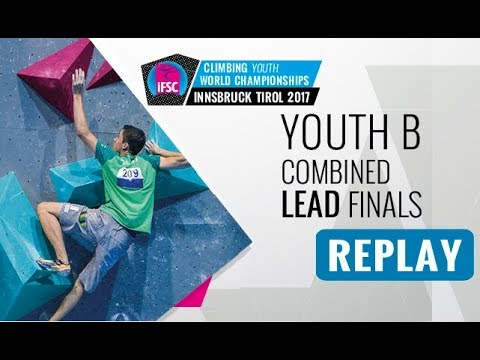 IFSC Youth World Championships Innsbruck 2017 - Combined Finals - Male & Female Youth B Lead
