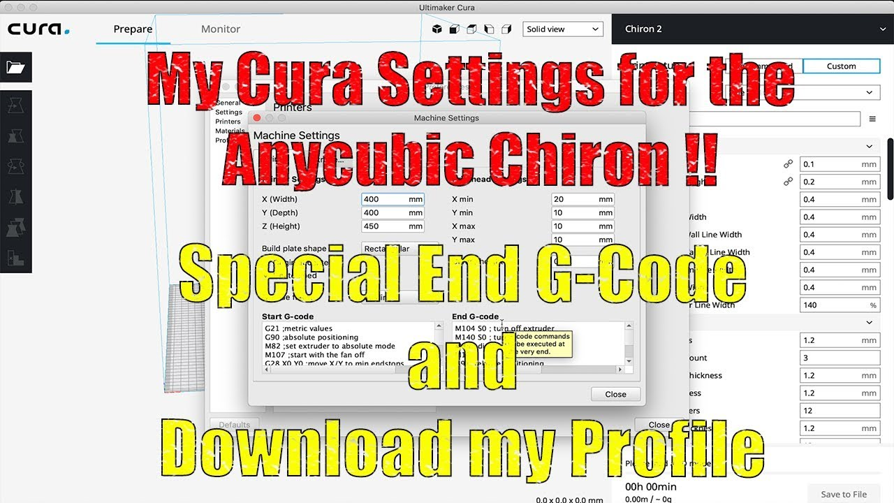 My Cura Settings for the Anycubic Chiron 3D Printer ! Special End G-Gode /  Download my Profile !
