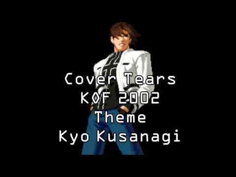 KOF 2002 Cover TearsKyo KusanagiTheme