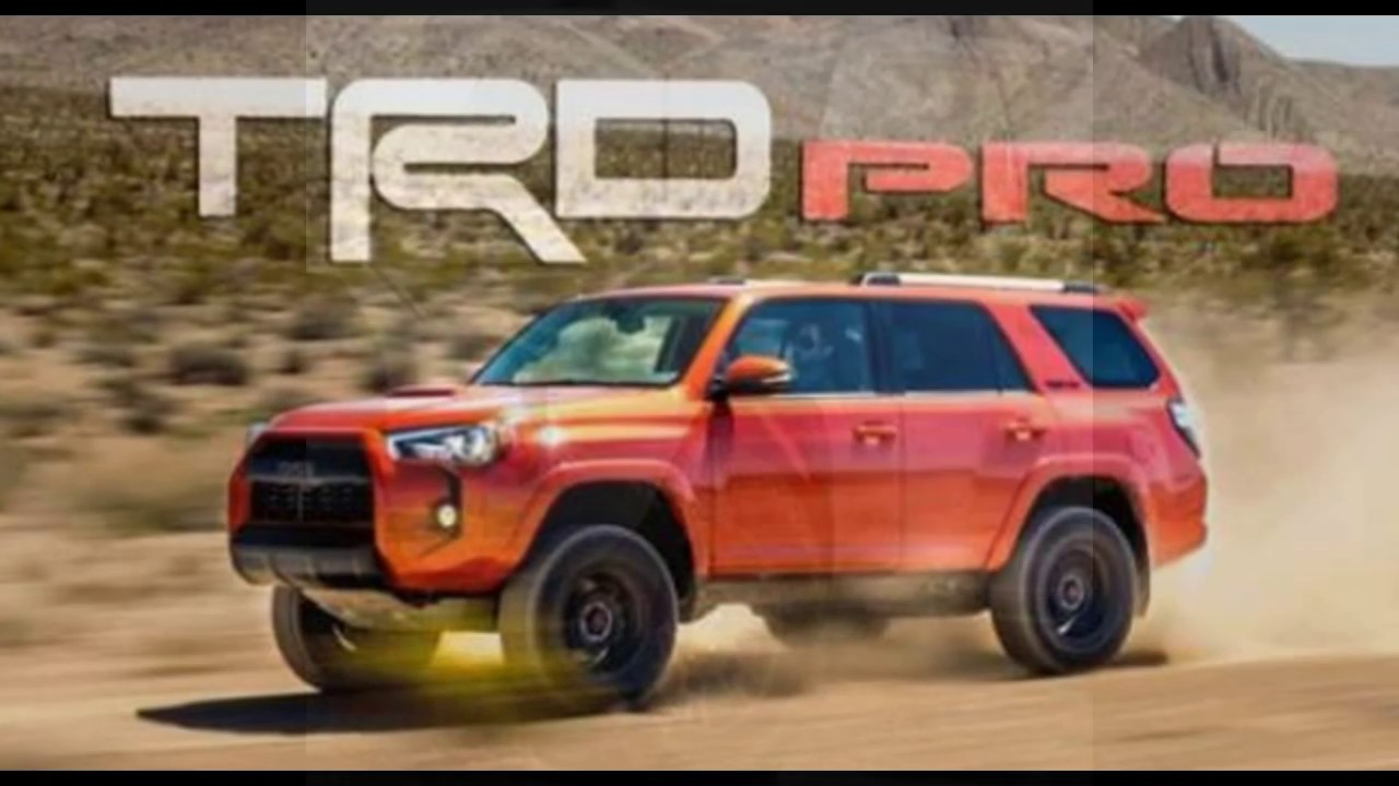 2018 Toyota 4runner Trd Pro All New Release Date