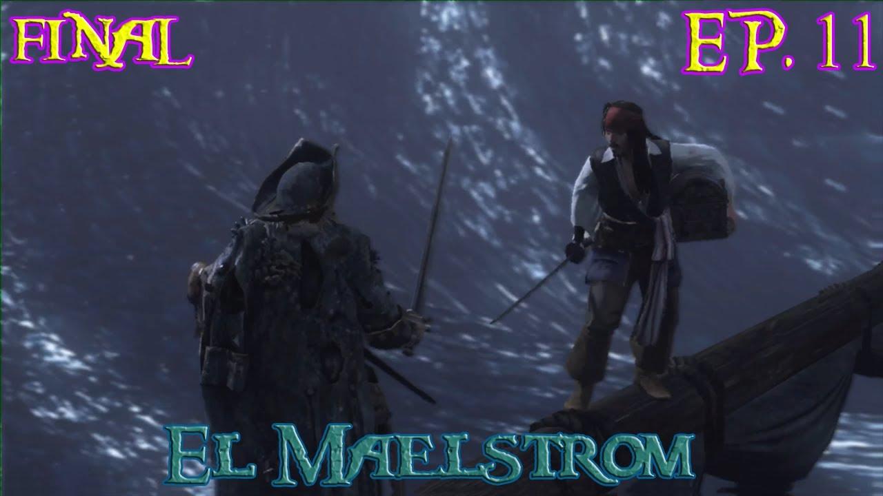 Piratas del Caribe 3 En el fin del mundo [XBOX 360] EP. 11 FINAL - El Maelstrom