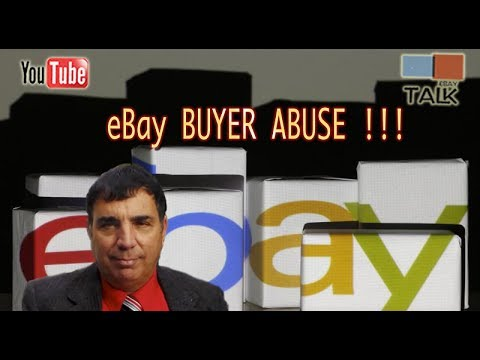 eBay Talk - Buyers Who Abuse The eBay Returns Process